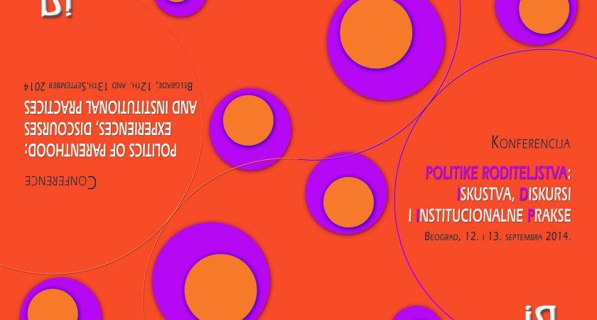 Politike roditeljstva: iskustva, diskursi i institucionalne prakse (2014)