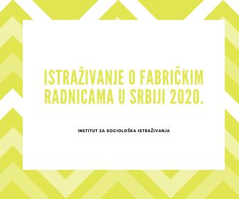 Istraživanje o fabričkim radnicama u Srbiji
