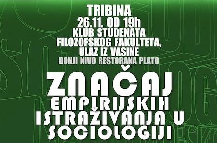 """Tribina """"Značaj empirijskih istraživanja u sociologiji"""""""