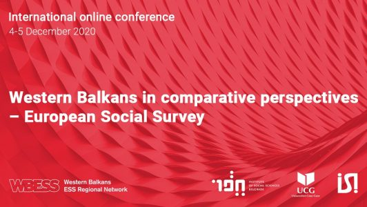 International online conference 4-5 December 2020 – Western Balkans in comparative perspectives – European Social Survey