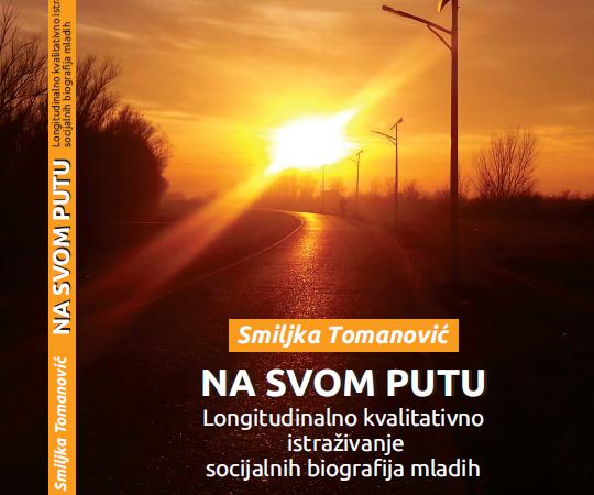 Novo izdanje: Na svom putu. Longitudinalno kvalitativno istraživanje socijalnih biografija mladih